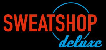 Sweatshop Deluxe