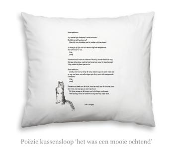 Kussensloop met gedicht 'het was een prachtige ochtend' van Toon Tellegen koop je bij shop.holland.om