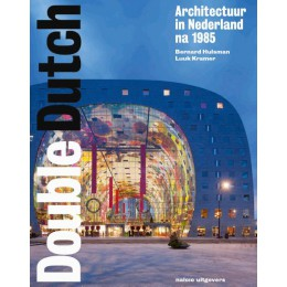 Book Double Dutch Dutch architecture as of 1985