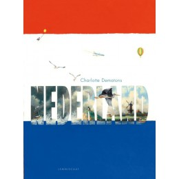 Maxi edition book The Netherlands and 1000 things about the Netherlands by Charlotte Dematons
