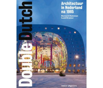 Buch Double Dutch Nederlandse architectuur na 1985